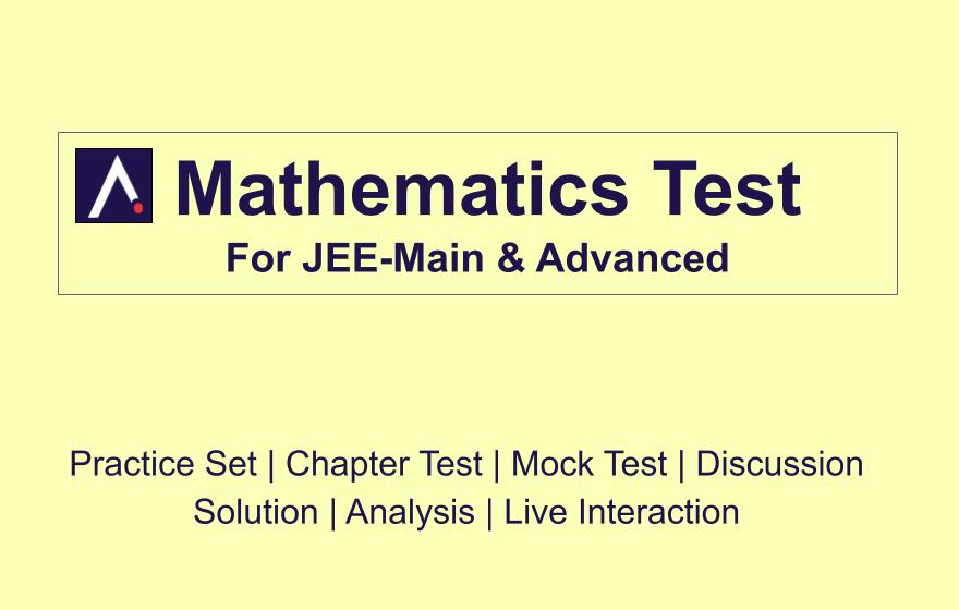 Maths Test For JEE-Main & Advanced